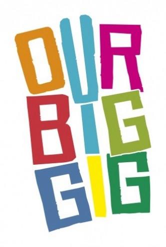 our big gig